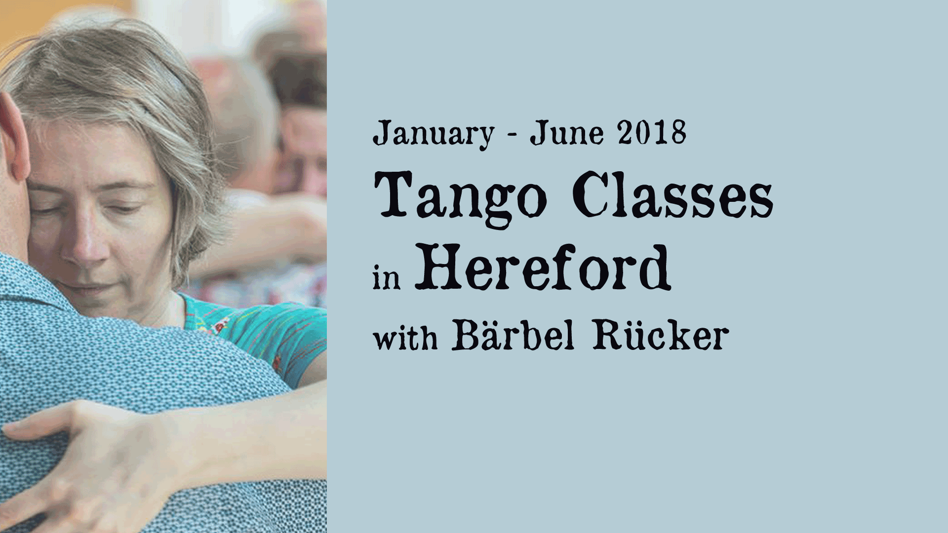Hereford Tango Classes 2018