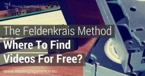 Free Videos about The Feldenkrais Method