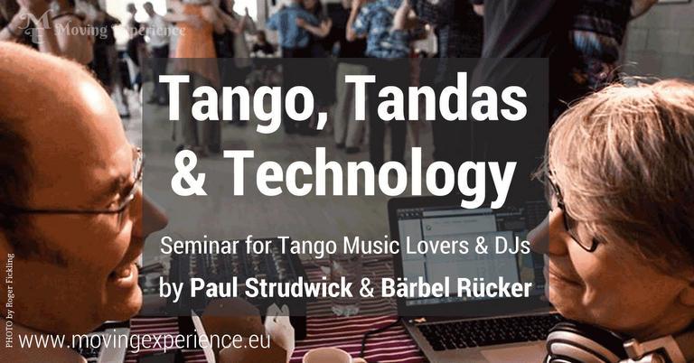 Tango, Tandas & Technology
