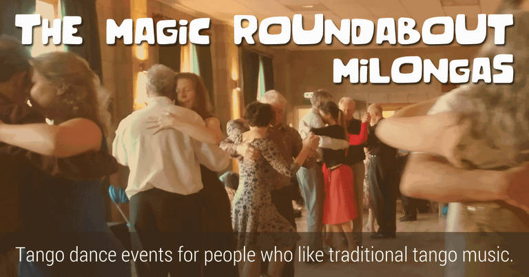 The Magic Roundabout Milongas 2018