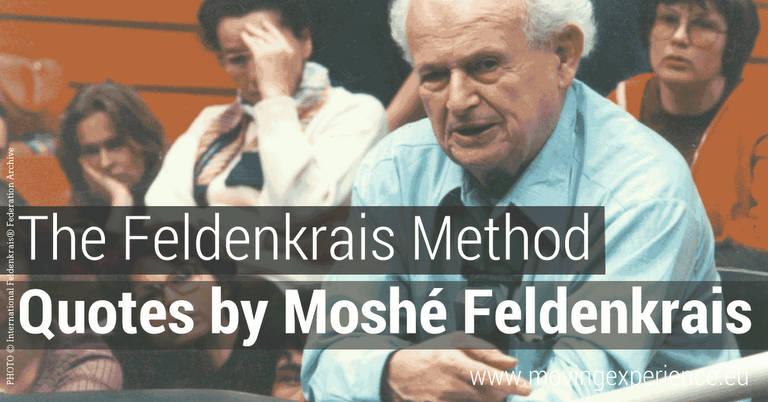 Quotes by Moshe Feldenkrais