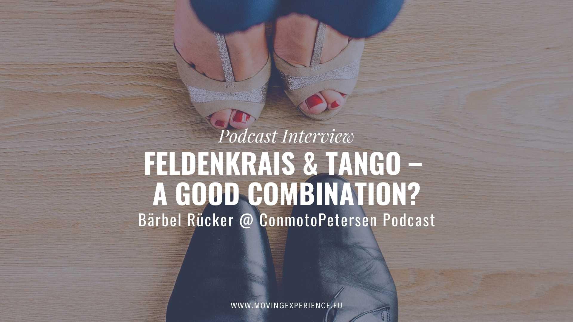 Bärbel & Christina are talking about Tango and Feldenkrais at the ConmotoPetersen Podcast