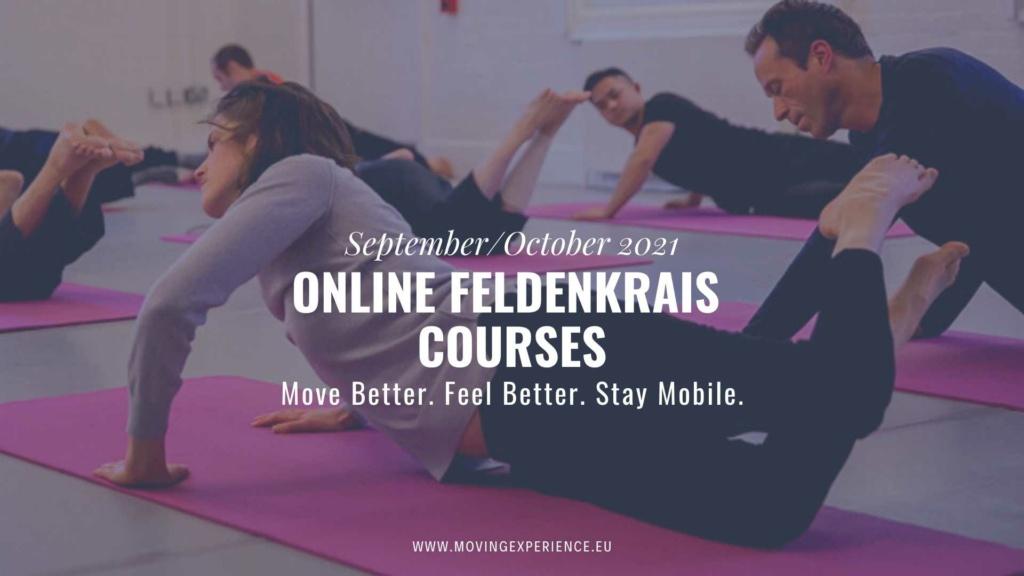 Online Feldenkrais Courses September/October 2021
